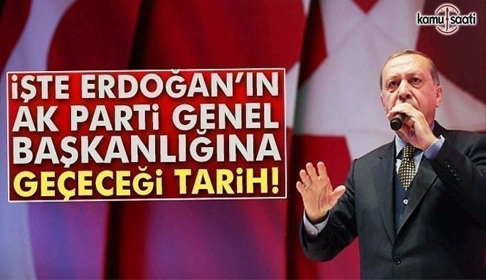 Cumhurbaşkanı Erdoğan'ın AKP'ye dönüş tarihi belli oldu
