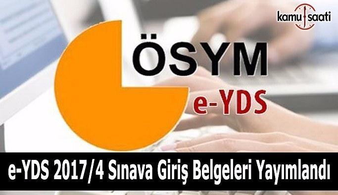 e-YDS 2017/4 Sınava Giriş Belgeleri yayımlandı