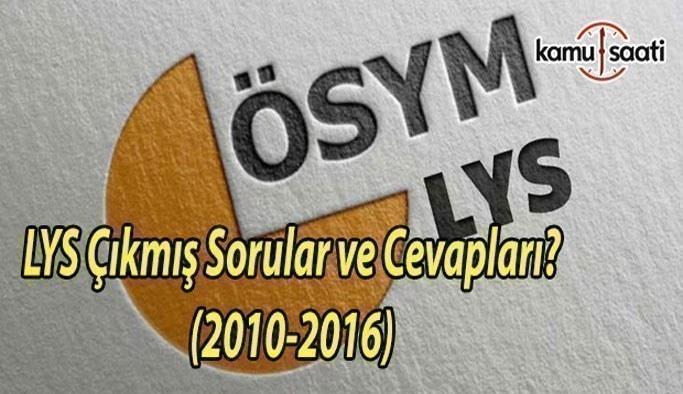 LYS Çıkmış Sorular (2010 - 2017)