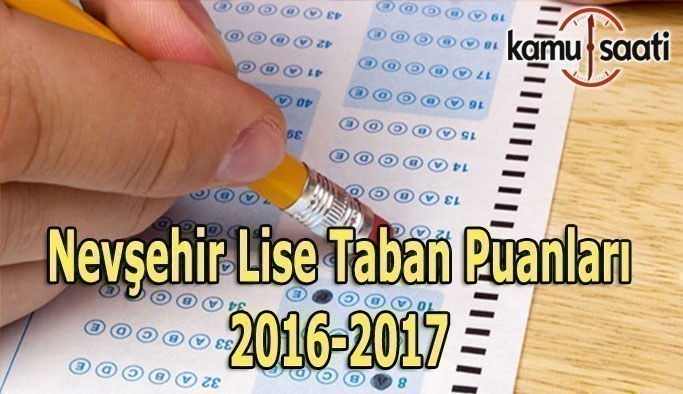 Nevşehir Lise Taban Puanları 2016-2017