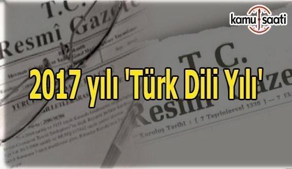 2017 yılı 'Türk Dili Yılı'