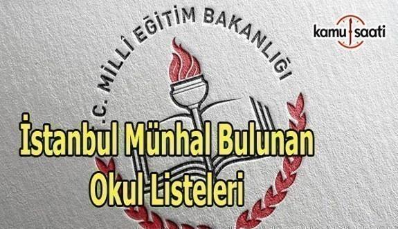İstanbul Müdür-Müdür Başyardımcısı/yardımcısı münhal bulunan okul listeleri