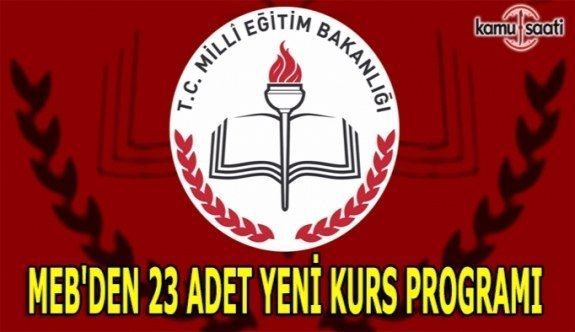 MEB'den 23 adet yeni kurs programı