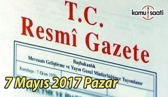 Resmi Gazete - 7 Mayıs 2017 Pazar