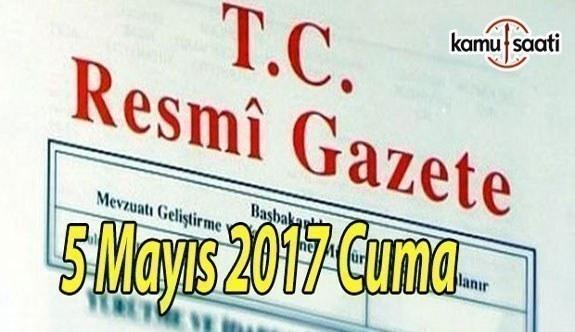 TC Resmi Gazete - 5 Mayıs 2017 Cuma