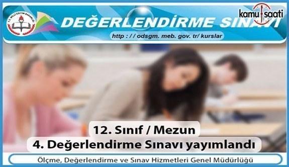 Üniversiteye Hazırlık 4. Değerlendirme Sınavı yayımlandı
