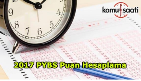 2017 PYBS Puan Hesaplama Nasıl yapılır?