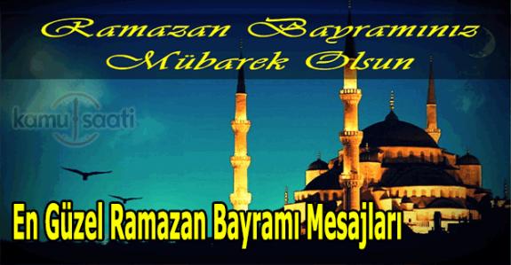 En güzel Ramazan Bayramı mesajları, kısa, anlamlı, resimli bayram mesajları 2017