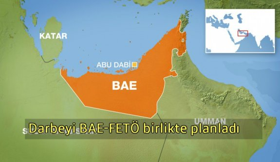FETÖ'nün işbirlikçisi Birleşik Arap Emirlikleri mi?
