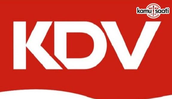 KDV Genel Uygulama Tebliğinde Değişiklik Yapıldı - 22 Haziran 2017