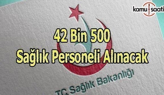 Sağlık Bakanlığı 42 bin 500 personel alacak