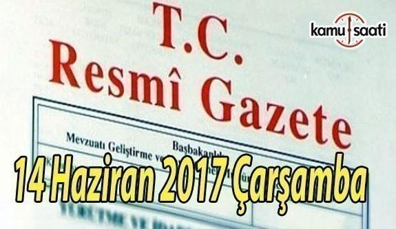 TC Resmi Gazete - 14 Haziran 2017 Çarşamba