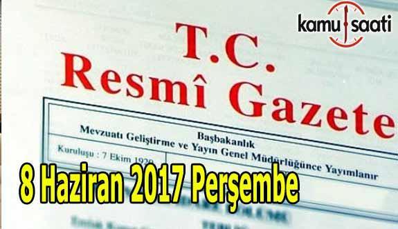 TC Resmi Gazete - 8 Haziran 2017 Perşembe
