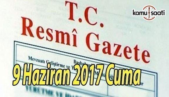 TC Resmi Gazete - 9 Haziran 2017 Cuma