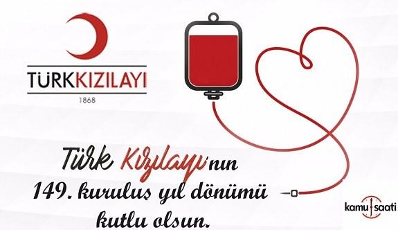 Türk Kızılay'ı 149. kuruluş yıl dönümünü kutluyor