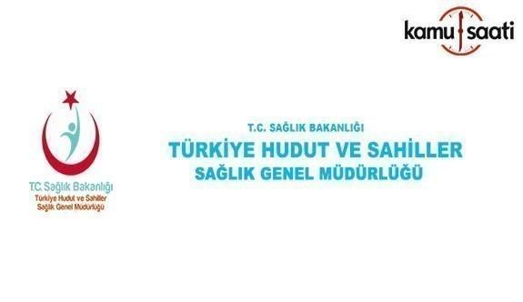 Türkiye Hudut ve Sahiller Sağlık Genel Müdürlüğü Personel Yönetmeliğinde değişiklik