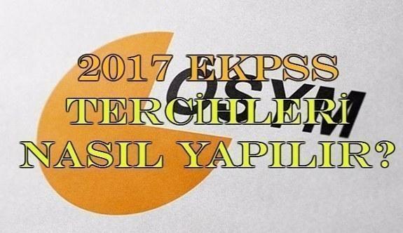 2017 EKPSS tercihleri nasıl yapılır?