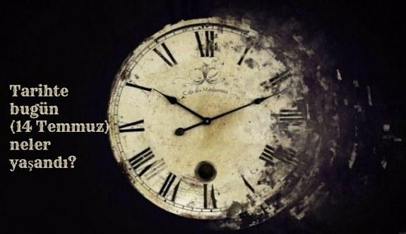Tarihte bugün (14 Temmuz) neler yaşandı? Bugün ne oldu?