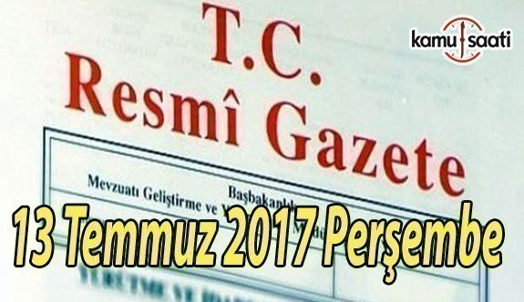 TC Resmi Gazete - 13 Temmuz 2017 Perşembe