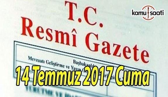 TC Resmi Gazete - 14 Temmuz 2017 Cuma
