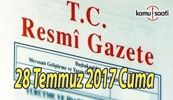 TC Resmi Gazete - 28 Temmuz 2017 Cuma