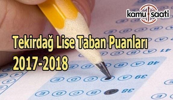 TEOG Tekirdağ Lise Taban Puanları 2017 - 2018