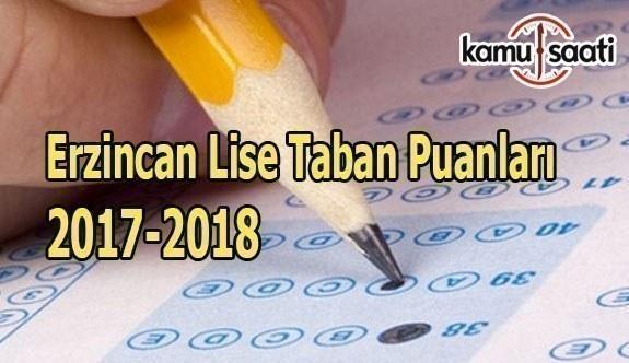 Erzincan Lise Taban Puanları 2017-2018