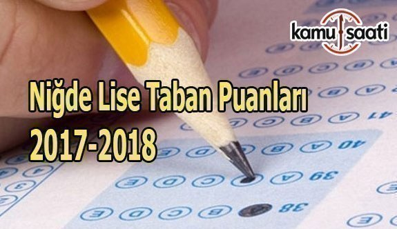 TEOG Niğde Lise Taban Puanları 2017-2018