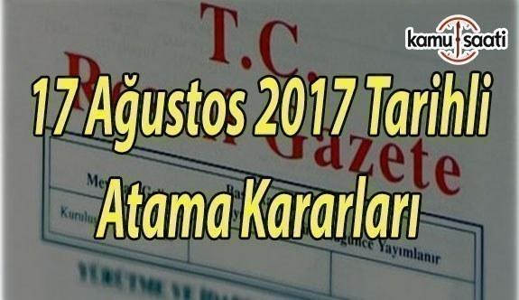17 Ağustos 2017 Tarihli Atama Kararı