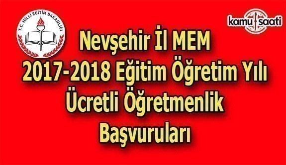 Nevşehir İl MEM 2017 Ücretli Öğretmenlik Başvuru Duyurusu