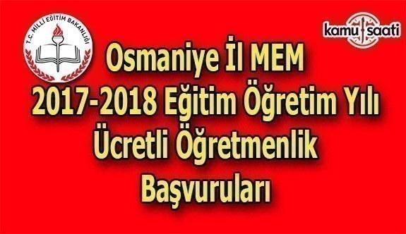 Osmaniye İl MEM 2017 Ücretli Öğretmenlik Başvuru Duyurusu