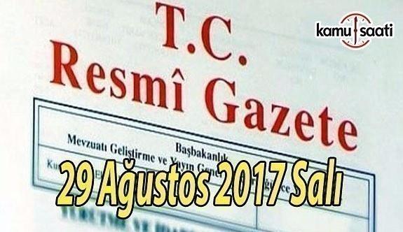 TC Resmi Gazete - 29 Ağustos 2017 Salı
