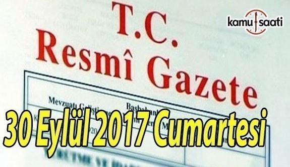 TC Resmi Gazete - 30 Eylül 2017 Cumartesi