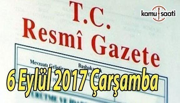 TC Resmi Gazete - 6 Eylül 2017 Çarşamba