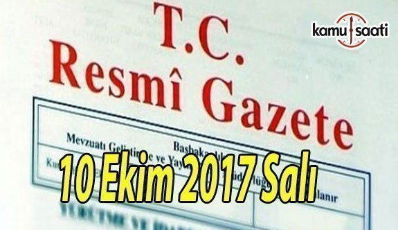 TC Resmi Gazete - 10 Ekim 2017 Salı