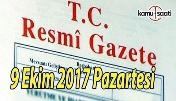 TC Resmi Gazete - 9 Ekim 2017 Pazartesi