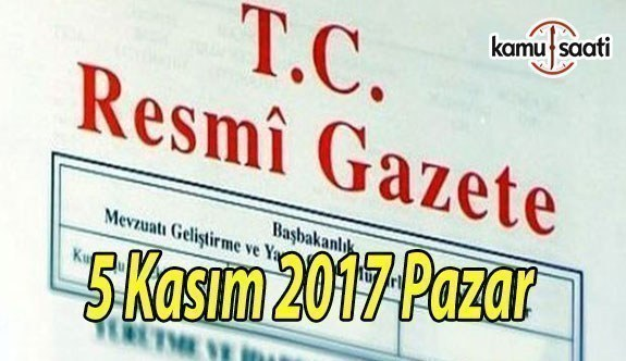 TC Resmi Gazete - 5 Kasım 2017 Pazar