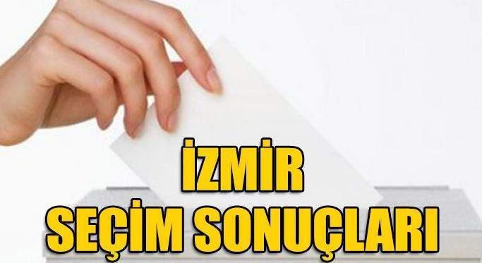 İzmir seçim sonuçları açıklanıyor