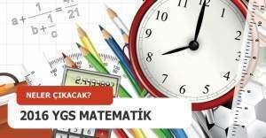 YGS Matematik konuları ve soru dağılımları, 2016 YGS Matematik soruları nasıl olacak, hangi sorular çıkacak?
