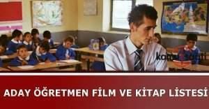 Aday öğretmenlerin izleyeceği filmler ve okuyacağı kitapların listesi
