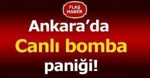Ankara'da bomba alarmı! Ankara Kızılay Akay Kavşağı'nda canlı bomba ihbarı yapılan otobüs durduruldu