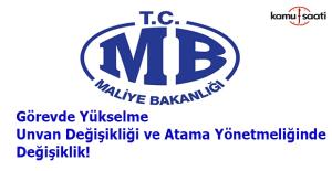 Maliye Bakanlığı Personeli Görevde Yükselme ve Atama Yönetmeliğinde Değişiklik