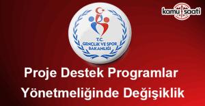 Proje Destek Programları Yönetmeliğinde Değişiklik
