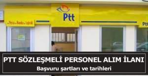 PTT Sözleşmeli Personel Alım İlanı ve Başvuru Şartları