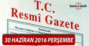 30 Haziran 2016 Resmi Gazete
