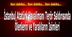 İstanbul Atatürk Havalimanı patlamasında...