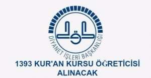 DİB, Bin 393 Kur'an Kursu öğreticisi alıyor - Başvuru şartları ve il ihtiyaç listesi