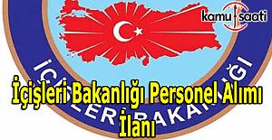 İçişleri Bakanlığı sözlü sınav ile personel alımı yapacak