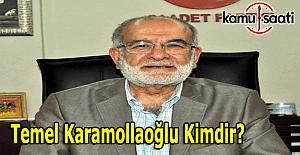 Saadet Partisi'nin yeni başkanı Temel Karamollaoğlu Kimdir?