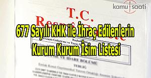 677 sayılı KHK ile ihraç edilenlerin kurum ve kurum isim listesi